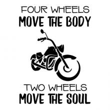 Four wheels move the body two wheels move the soul wall quotes vinyl lettering wall decal home decor vinyl stencil motorcycle garage harley davidson ride