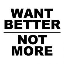 Want better not more wall quotes vinyl lettering wall decal home decor vinyl stencil office improve improvement do better