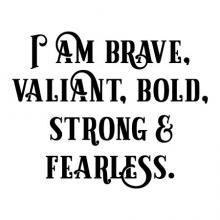 I am brave, valiant, bold, strong & fearless. wall quotes vinyl lettering wall decal home decor vinyl stencil inspirational motivational self confidence