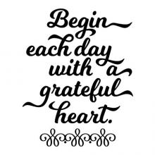 Begin each day with a grateful heart wall quotes vinyl lettering wall decal home decor vinyl stencil calligraphy script inspirational wake up morning