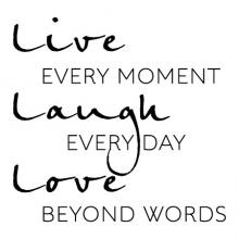 Live every moment laugh every day love beyond words wall quotes vinyl lettering wall decal home decor vinyl stencil inspiration inspirational motivation classic quote