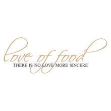 love of food therein no love more sincere wall quotes decal