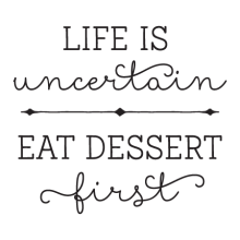 Eat Dessert First Whimsical Wall Quotes™ Decal perfect for any home