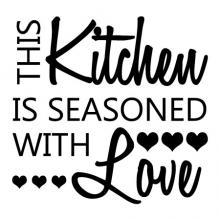 This kitchen is seasoned with love wall quotes vinyl decal dining cooking cook eat