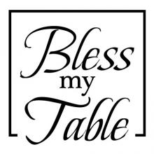 Bless My Table wall quotes vinyl lettering wall decal kitchen dining room religious faith prayer
