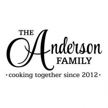 The Anderson Family cooking together since 2012 CUSTOM wall quotes vinyl lettering wall decal family name monogram personalized year established since kitchen chef cook