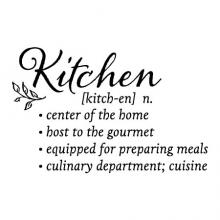 Kitchen [kitch-en] n. / center of the home / host to the gourmet / equipped for preparing meals / culinary department; cuisine wall quotes vinyl lettering wall decal home decor eat chef cook cooking definition