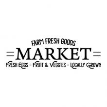 Farm Fresh Goods Market Fresh Eggs - Fruits and Veggies - Locally Grown wall quotes vinyl lettering wall decal home decor kitchen vintage farmhouse rustic