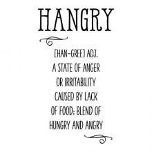 Hangry [han-gree] adj. a state of anger or irritability caused by lack of food; blend of hungry and angry wall quotes vinyl lettering wall decal home decor vinyl stencil kitchen funny hungry angry
