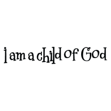 i am a child of god wall decal