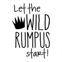 Let the wild rumpus start kids kid room playroom nursery classroom where the wild things are literature literary library