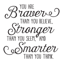 You are braver than you believe Stronger than you seem, and Smarter than you think. wall quotes vinyl lettering wall decal home decor kids winnie the pooh aa milne christopher robin nursery playroom child play book read literature