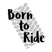 Born to Ride tire bike bicycle motorcycle off road four wheeling mudding dirt boy