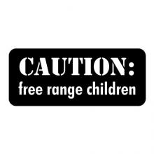 Caution: Free range children wall quotes vinyl lettering wall decal farmhouse style vintage stencil sign wild children kids play