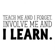 Teach me and I forget. Involve me and I learn. wall quotes vinyl lettering wall decal classroom teacher class homeschool school