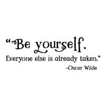 Be yourself. Everyone else is already taken -Oscar Wilde wall quotes vinyl lettering wall decal home decor literature literary book read kids author