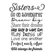 Sisters Go on adventures Dream big Share their dreams Are silly & have fun play dress up love one another protect each other Will always be friends wall quotes vinyl lettering wall decal home decor siblings