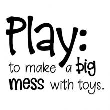 Play (pla) verb to make a big mess with toys wall quotes vinyl lettering wall decal home decor vinyl stencil playroom kids children