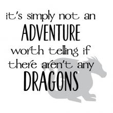 It's simply not an adventure worth telling if there aren't any dragons {dragon} wall quotes vinyl lettering wall decal home decor vinyl stencil kids read reading play pretend