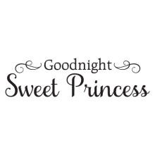 Goodnight sweet princess vinyl wall decal