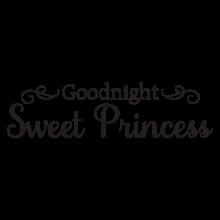 Goodnight sweet princess vinyl wall decal