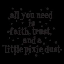 faith trust pixie dust wall decal