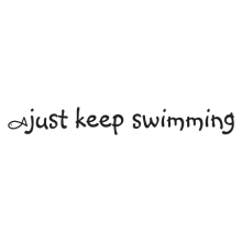 just keep swimming wall quotes decal