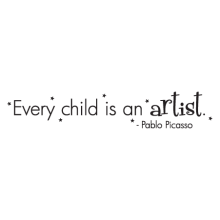 every child is an artist Pablo Picaso Wall quotes decal