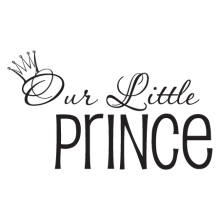 Our little prince wall quote decal