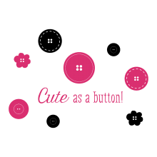 Cute As A Button ( buttons )