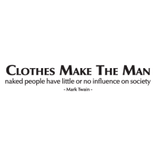 clothes make the man wall decal