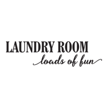 Laundry Loads Of Fun Wall Quotes™ Decal perfect for any home