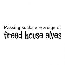 Missing socks are a sign of freed house elves wall quotes vinyl lettering wall decal home decor harry potter dobby jk rowling spew laundry