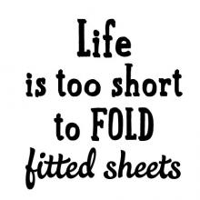 Life is too short to fold fitted sheets laundry room decor wall quotes vinyl decal inspiration
