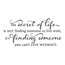Someone You Can't Live Without inspirational for any home Wall Quotes™ Decal