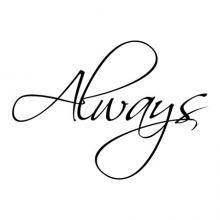 Always Wall Quotes Decal, love,  bedroom,