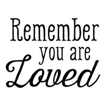 Remember You Are Loved wall quotes vinyl lettering wall decal love marriage wedding kids memory memories photowall