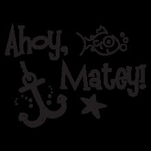 Ahoy, matey