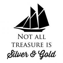Not all treasure is silver & gold wall quotes vinyl lettering wall decal home decor sail boat ocean nautical lake