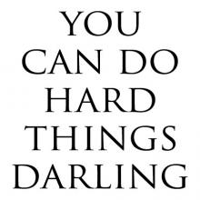 You can do hard things darling vinyl wall quote decal decor art office motivation