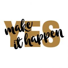 Yes Make It Happen Wall Quotes Decal office motivational do it yes man desk decor