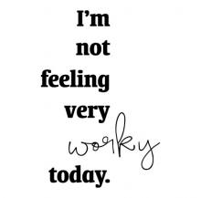 I'm not feeling very working today wall quotes vinyl lettering wall decal office officespace work workspace desk professional motivation
