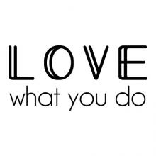 Love what you do wall quotes vinyl lettering wall decals office professional job work desk workspace