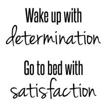 Wake up with determination Go to bed with satisfaction wall quotes vinyl lettering wall decal home decor office professional bedroom motivation