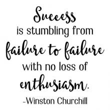 Success is stumbling from failure to failure with no loss of enthusiasm - Winston Churchill wall quotes vinyl lettering wall decal home decor vinyl stencil office professional