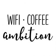 Wifi coffee ambition  wall quotes vinyl lettering wall decal home decor office motivation small business