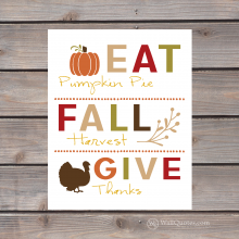 eat pumpkin pie fall harvest give thanks print