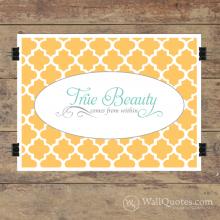 True Beauty Wall Quotes™ Giclée Art Print