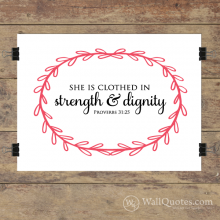 Strength & Dignity Wall with sketched frame Quotes™ Giclée Art Print