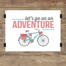 Let's Go On An Adventure Wall Quotes™ Giclée Art Print